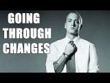 going through changes E